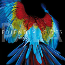 friendly fires - pala LP