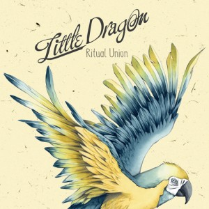 little dragon - ritual union LP